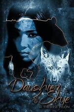 Daughter of Skye by Therese Pilon (2012, Paperback)