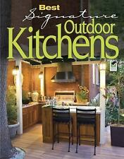 Best Signature Outdoor Kitchens (Home Decorating) - Good - Editors of Creative H