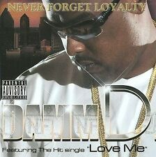 Never Forget Loyalty (N.F.L.) by Damm D (CD, Aug-2009, Rap-a-Lot 4 Life) NEW