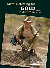 Metal Detecting For Gold In Australia by Doug Stone (Hardback, 2011)
