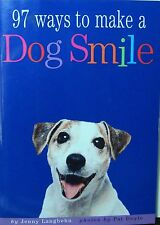 97 Ways to Make a Dog Smile by Jenny Langbehn 2003 Paperback Book         (1124)