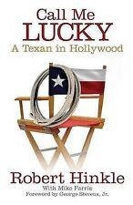 Call me lucky: un texan à hollywood par robert Hinkle, mike farris (cartonnée,...
