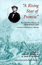 A Rising Star Of Promise: The Wartime Diary And Letter Of David Jackson Logan, 1