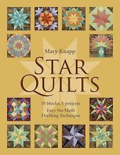 Star Quilts : 35 Blocks, 5 Projects - Easy No-Math Drafting Technique (Quilting)