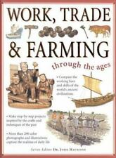 Through the Ages: Work, Trade and Farming by Fiona MacDonald (2001, Hardcover)