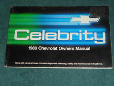 1989 CHEVROLET CELEBRITY OWNERS MANUAL / ORIGINAL GUIDE BOOK!