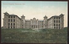 Postcard VANCOUVER British Columbia/CANADA  General Hospital Building view 1905?