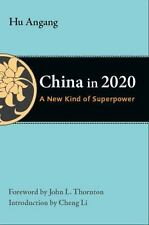 NEW - China in 2020: A New Type of Superpower by Hu, Angang