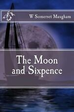 The Moon and Sixpence by W. Somerset Maugham (2013, Paperback)
