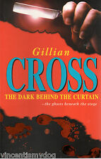 The Dark Behind the Curtain by Gillian Cross (Paperback, 2001)