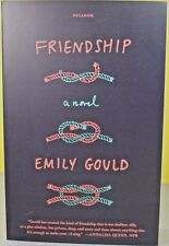 FRIENDSHIP -Emily Gould- PAPERBACK ~ NEW