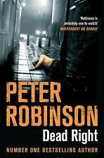 Dead Right (The Inspector Banks Series), Robinson, Peter, New Book