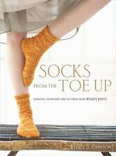 Socks from the Toe Up: Essential Techniques and Patterns from Wendy-ExLibrary
