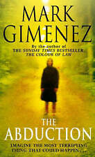 The Abduction by Mark Gimenez - paperback - 1613