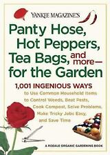 Yankee Magazine's Pantyhose, Hot Peppers, Tea Bags, and More-for the Garden: 1,0