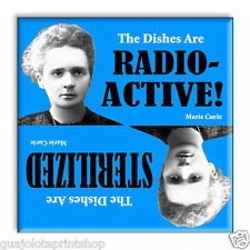 Funny Radioactive Marie Curie Refrigerator Dishwasher Magnet Guajolote Prints™