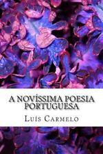 A Novíssima Poesia Portuguesa by Luís Carmelo (2014, Paperback)