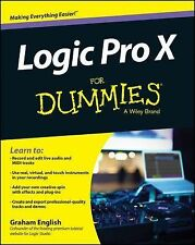 NEW Logic Pro X for Dummies by Graham English Paperback Book (English) Free Ship
