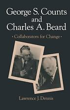 George S. Counts and Charles A. Beard, Collaborators for Change (Suny Series in