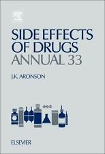 Side Effects of Drugs Annual, Volume 33: A worldwide yearly survey of -ExLibrary