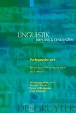 Websprache.net: Sprache Und Kommunikation Im Internet (Linguistik- Impulse & Ten