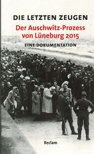 Huth, los últimos testigos, el auschwitz-proceso de Lüneburg 2015, documentación