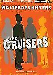 The Cruisers (Cruisers Series), Myers, Walter Dean, New Book