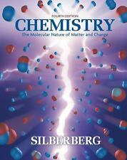 Chemistry: The Molecular Nature of Matter and Change, Martin Silberberg, Good Bo