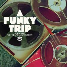 Various Artists - A Funky Trip: Detroit Funk From The Dave Hamilton Archive