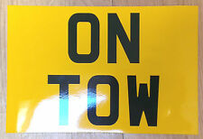 Reflective Magnetic  ON TOW / TOWING / RECOVERY Sign