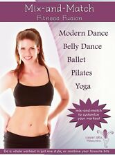 Mix-N-Match Fitness Fusion - Modern, Belly Dance, Pilates, Yoga, Ballet Practice