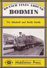 Branch Lines Around Bodmin by Vic Mitchell, Keith Smith (Hardback, 1996)