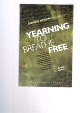 Yearning to Breathe Free: Seeking Asylum in Australia, Dean Lusher & Nick Haslam