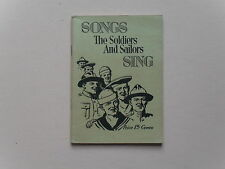 Songs The Soldiers and Sailors Sing - WWI - Leo Feist, 1918 - Not xlib, Scarce