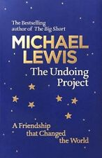 The Undoing Project: A Friendship That Changed the World   Michael Lewis