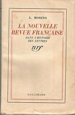 La Nouvelle Revue Française dans l'histoire des Lettres