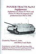 Panzer Tracts 9-2: Jagdpanzer IV, Panzer IV/70 (V), and Panzer IV/70 (A) 1943-45