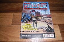 TRUCKER KING  # 213 -- der AMOK-TRUCKER // ein Highway-Abenteuer 1995
