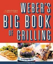 Weber's Big Book of Grilling by Jamie Purviance and Sandra McCrae (2001,...