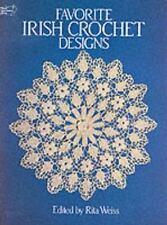 FAVORITE IRISH CROCHET DESIGNS - RITA WEISS (PAPERBACK) NEW