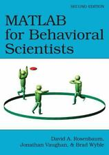 MATLAB for Behavioral Scientists, Second Edition by Brad Wyble, Jonathan...