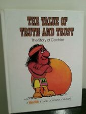 VALUE TALE The Story of COCHISE Hardcover Book Of TRUTH AND TRUST 1977 first ed