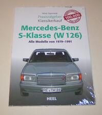 Mercedes Benz S-Klasse W 126 - Praxisratgeber Klassikerkauf!