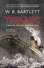 TITANIC: 9 HOURS TO HELL: The Survivors' Story, , Bartlett, Wanye, Very Good, 20