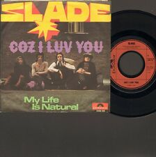 "SLADE Coz I Luv You SINGLE 7"" My Life is Natural POLYDOR 1971"