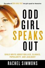 Odd Girl Speaks Out: Girls Write about Bullies, Cliques, Popularity, and Jealous