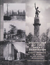 Digging Out of the Great Depression: Federal Programs at Work in Birmingham AL