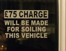 SOILING £75 CHARGE TAXI WINDOW STICKERS (set of 3)
