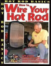 How to Wire Your Hot Rod by Dennis Overholser (2006, Paperback)