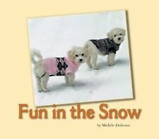 Fun in the Snow Michele Dufresne Paperback